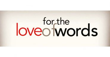 For The Love of Words [S]