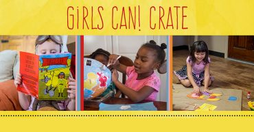 Girls Can! Crate [P]