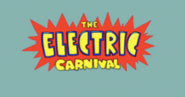 The Electric Carnival [P]