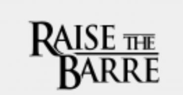 Raise the Barre [S]