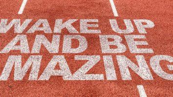 bigstock-Wake-Up-and-Be-Amazing-written-119341157-e1503702624709