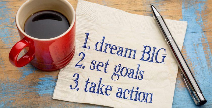 dream big, set goals, take action - inspirational handwriting on