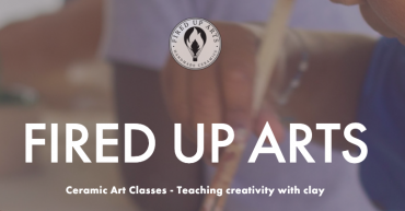 Fired Up Arts [S]