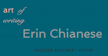 Erin Chianese, English/Writing Teacher, Tutor [S]