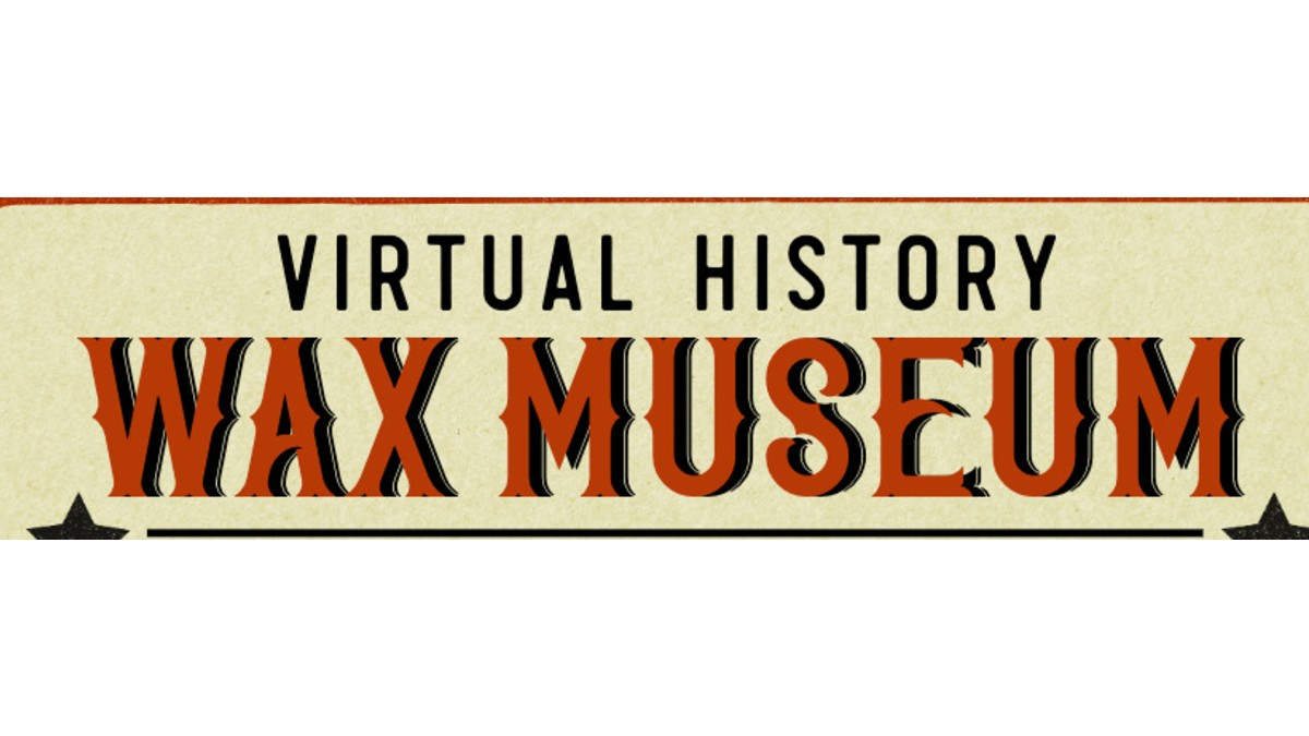 Virtual Wax Museum