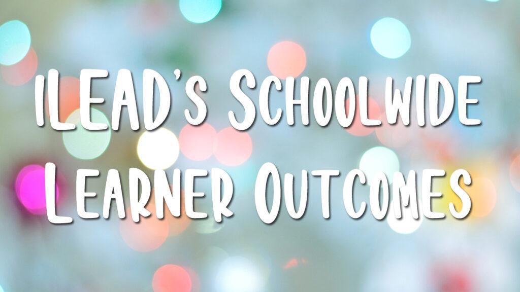 iLEAD Learner Outcome